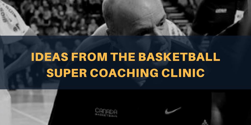 Basketball Super Coaching Clinic