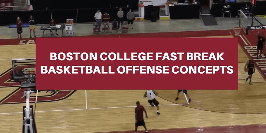 Boston College Fastbreak
