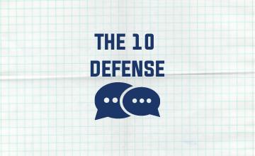 10 Defense Discussion