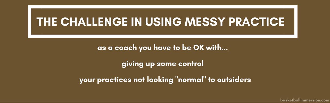 Messy Practice Challenge